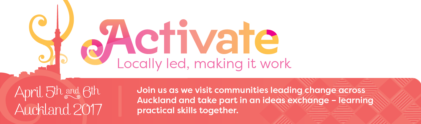 Activate: Locally lead, making it work (5th and 6th April 2017).